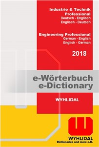 Wyhlidal 2018 Engineering Professional:   German-English/English-German   The new WYHLIDAL 2018 Engineering Professi