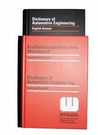 WYHLIDAL Dictionary of Automotive Engineering:    German-English/German-English    published 1994    2 volumes (hard-cove