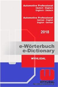 """Wyhlidal 2018 Automotive Professional:   Umfassendes Standardwerk und das """"Kfz-Wörterbuch"""" in der Automobilindustrie,"""